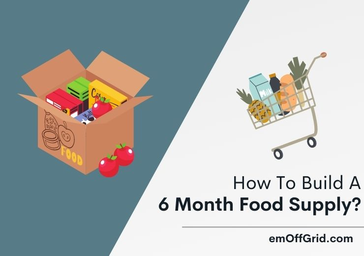 How To Build A 6 Month Food Supply