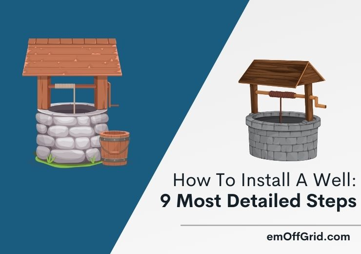How To Install A Well