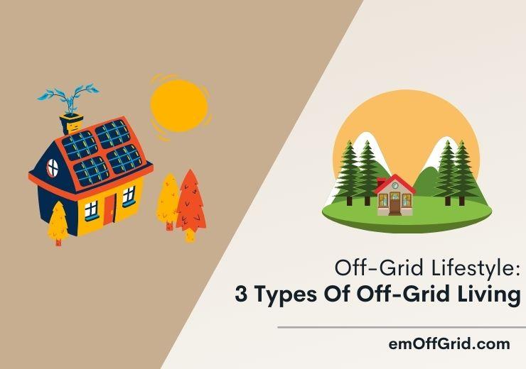 Off-Grid Lifestyle