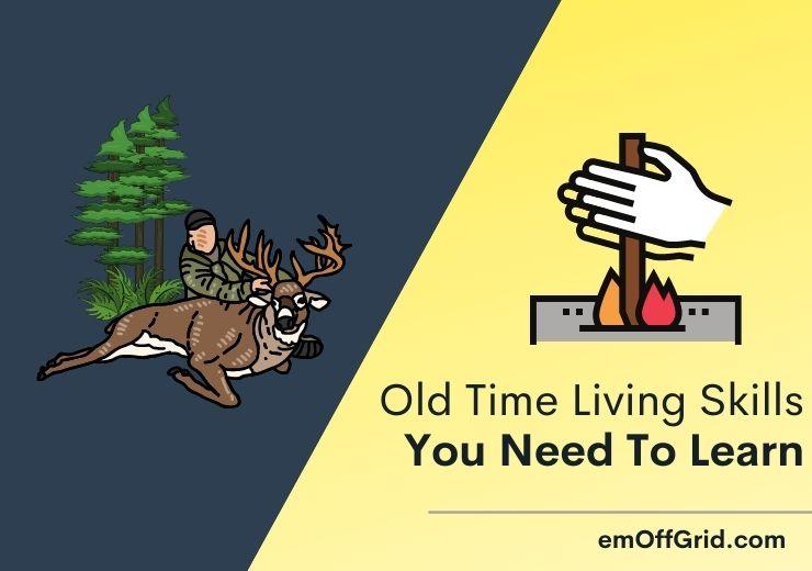 Old Time Living Skills