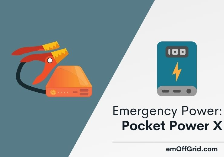 Pocket Power X #1 Choice For Emergency Power