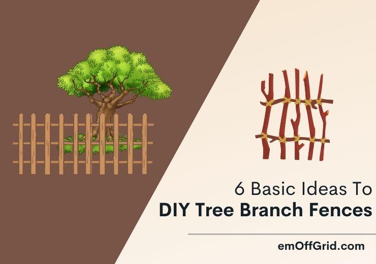 Tree Branch Fences